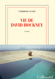CATHERINE CUSSET, Vie de David Hockney
