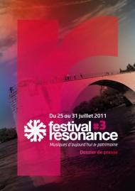 Festival Résonance, du 25 au 31 juillet.