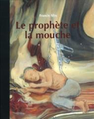 Le prophète et la mouche